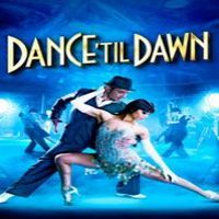 Dance 'til Dawn Theatre Breaks