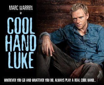 Cool Hand Luke Theatre Breaks at the Aldwych Theatre London