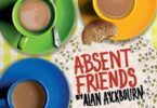 Absent Friends Theatre Breaks at the Harold Pinter Theatre, London