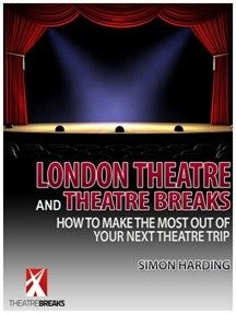 london theatre and theatre breaks ebook