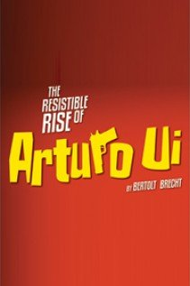 the resisistible rise of arturo ui theatre breaks and hotels