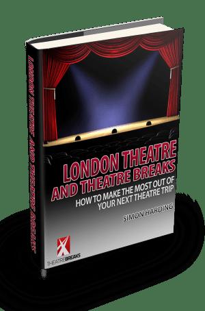 london theatre and theatre breaks ebook