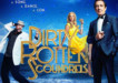 dirty rotten scoundrels in London
