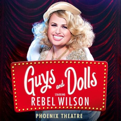 rebel wilson stars in guys and dolls theatre breaks