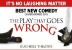 play that goes wrong theatre breaks