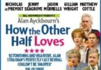 how the other half loves theatre breaks