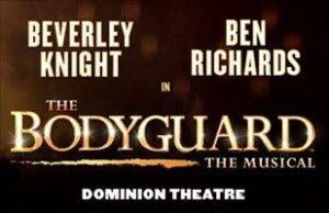 Bodyguard Theatre Breaks at the Dominion