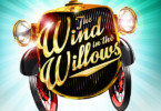 Wind in the Willows - London Palladium