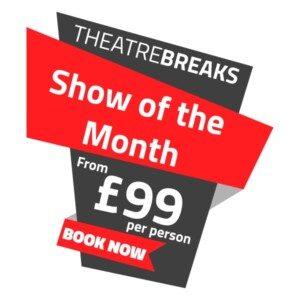 Theatre Breaks Show Deals