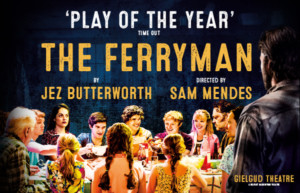 The Ferry man at the Gielgud Theatre