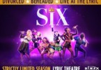 Six musical lyric theatre london