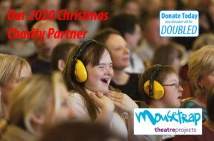 Our Christmas Charity Partner: Moustrap Theatre Projects